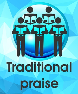 Traditional Praise Music